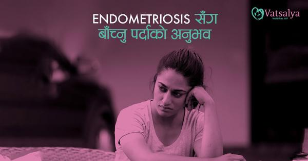 Experience of living with endometriosis